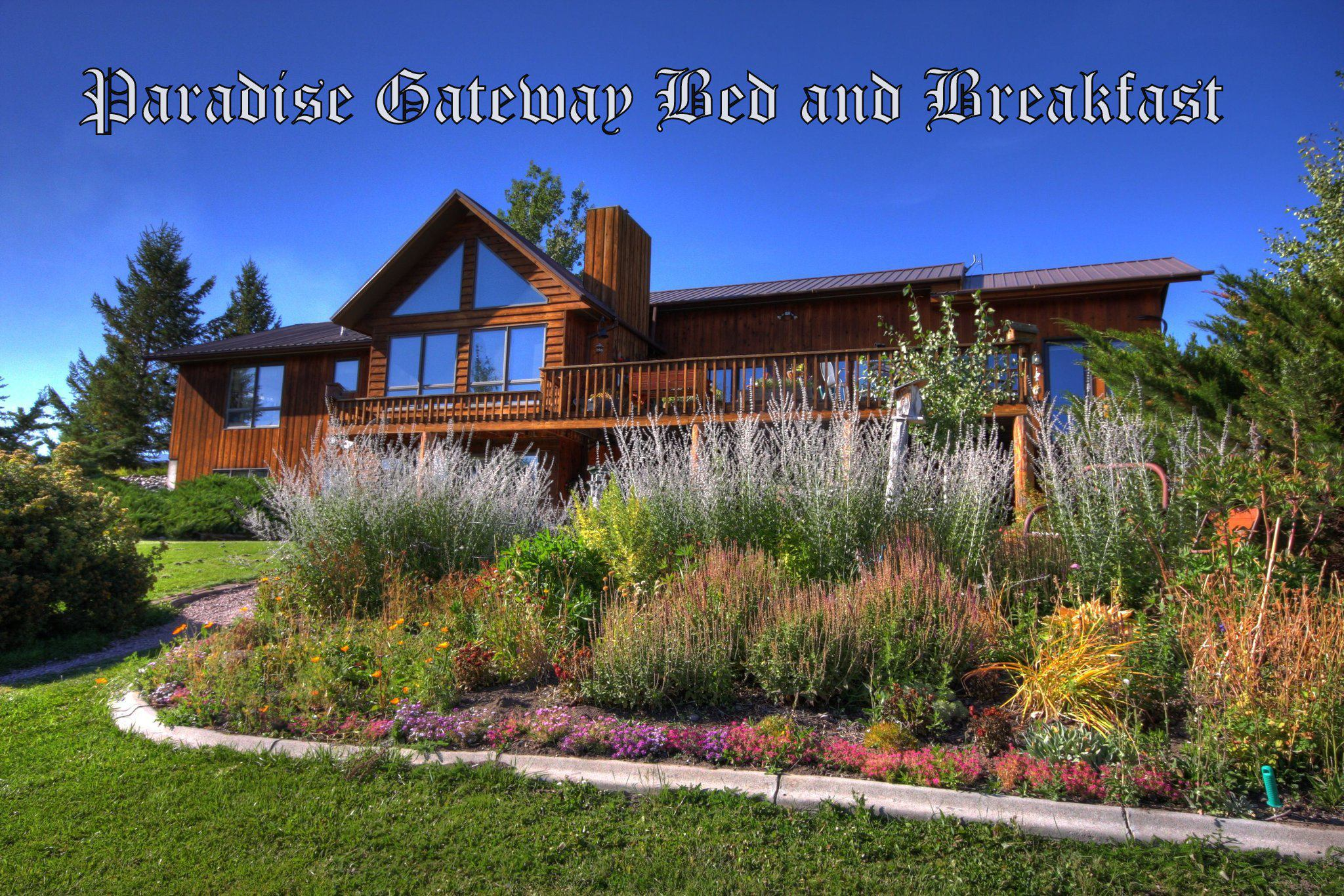 Paradise Gateway Bed and Breakfast in Emigrant, Montana